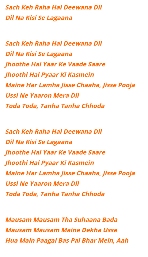 Sach Keh Raha Hai Deewana Lyrics in English